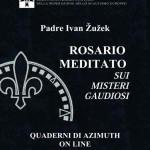 Padre Ivan Žužek ROSARIO MEDITATO SUI MISTERI GAUDIOSI
